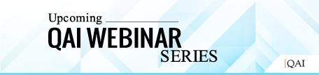 Upcoming QAI Webinar Series